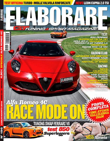 Photo of Cover Story Alfa Romeo su Elaborare 196 Luglio-Agosto 2014 in edicola