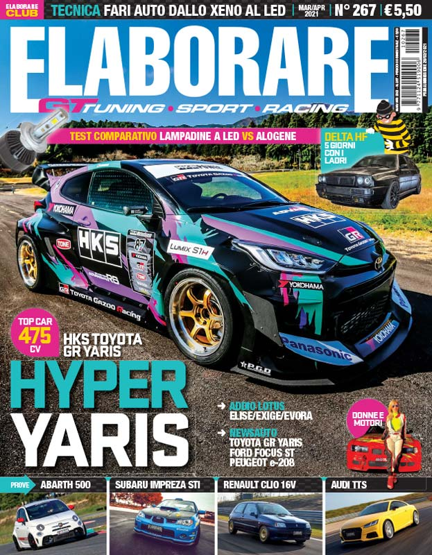 Cover Elaborare n. 267 Marzo-Aprile 2021 con auto preparate: Toyota Yaris GR, Abarth 500, Subaru Impreza STI, Renault Clio 16V turbo e Audi TTS